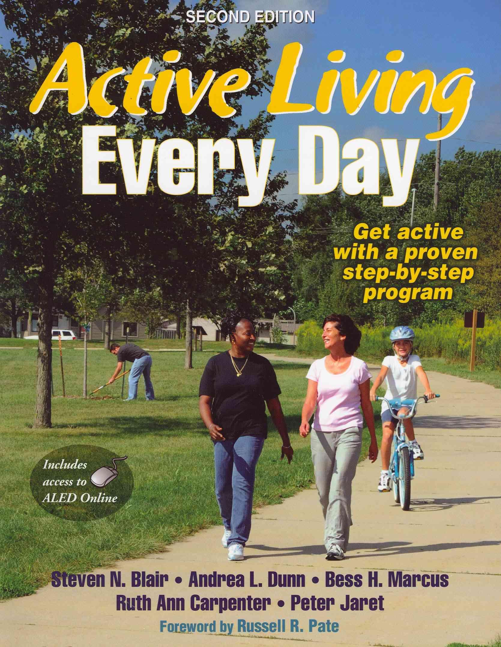 Active Living Every Day By Blair, Steven N./ Dunn, Andrea L., Ph.D./ Marcus, Bess H., Ph.D./ Carpenter, Ruth Ann/ Jaret, Peter
