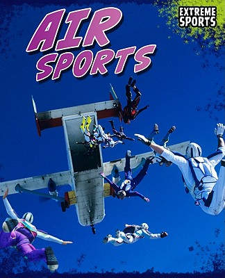 Air Sports By Labrecque, Ellen